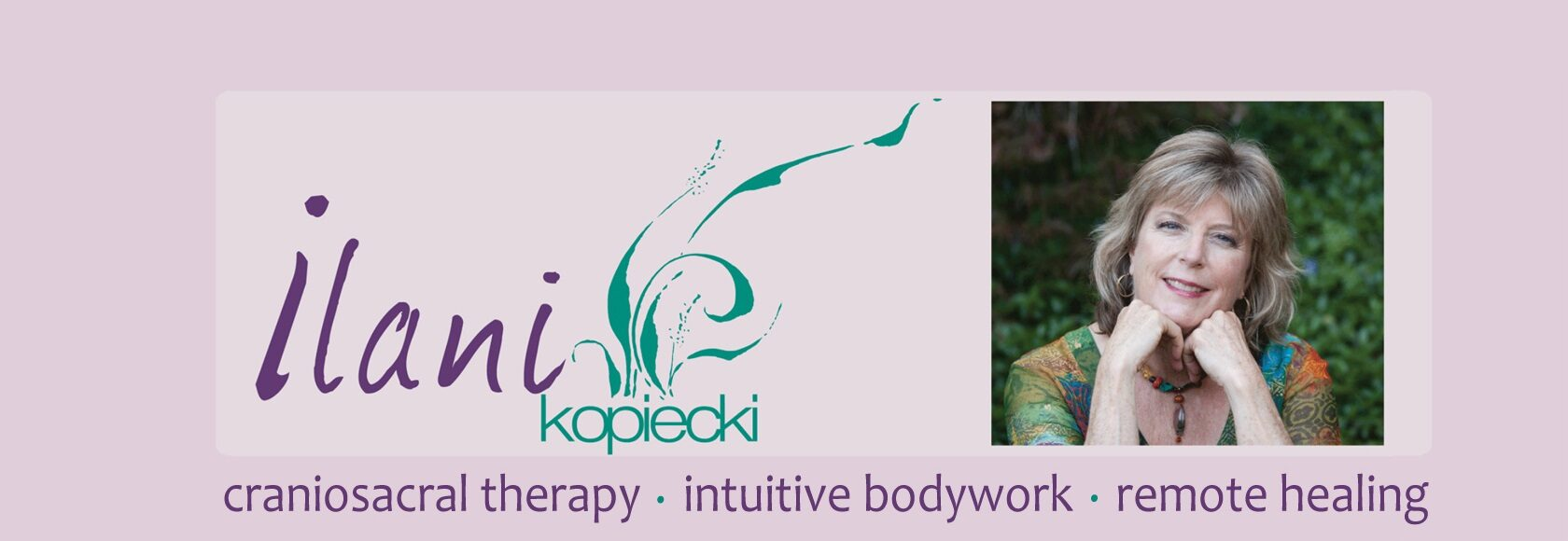 Ilani Kopiecki | Integrated Bodywork